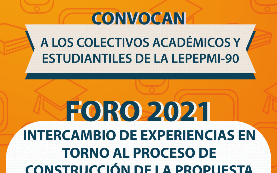Foro Virtual 2021 LEPEPMI'90